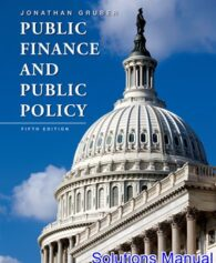 Public Finance and Public Policy 5th Edition Gruber Solutions Manual