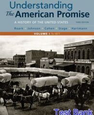 Understanding the American Promise Volume 1 A History to 1877 3rd Edition Roark Test Bank
