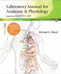 Laboratory Manual for Anatomy & Physiology, 5th Edition Test Bank – Michael G. Wood