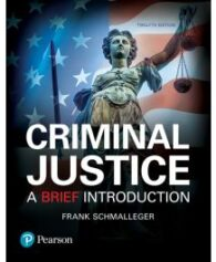 Test Bank for Criminal Justice A Brief Introduction 12th Edition by Schmalleger