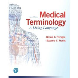 Test Bank for Medical Terminology A Living Language 7th Edition by Fremgen