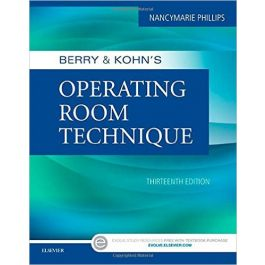 Test Bank for Berry and Kohns Operating Room Technique 13th Edition by Phillips