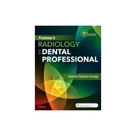 Test Bank for Frommers Radiology for the Dental Professional 10th Edition By Stabulas-Savage