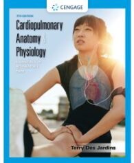 Test Bank for Cardiopulmonary Anatomy and Physiology Essentials of Respiratory Care 7th Edition by Des Jardins