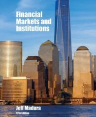 Test Bank for Financial Markets and Institutions 12th Edition by Madura