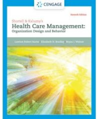 Test Bank for Shortell and Kaluznys Healthcare Management 7th Edition by Burns