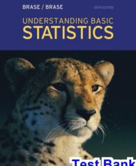 Understanding Basic Statistics 6th Edition Brase Test Bank