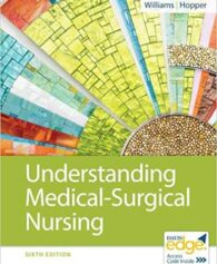 Test Bank for Understanding Medical-Surgical Nursing 6th by Williams