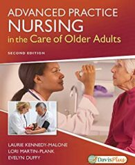 Test Bank for Advanced Practice Nursing in the Care of Older Adults 2nd by Kennedy-Malone