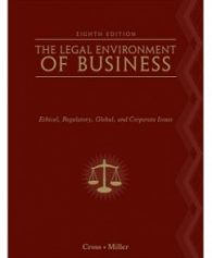 Test Bank for The Legal Environment of Business, 8th Edition: Frank B. Cross