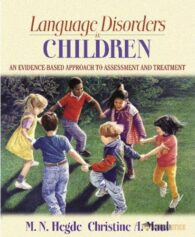 Test Bank for Language Disorders in Children: An Evidence-Based Approach to Assessment and Treatment : 0205435424