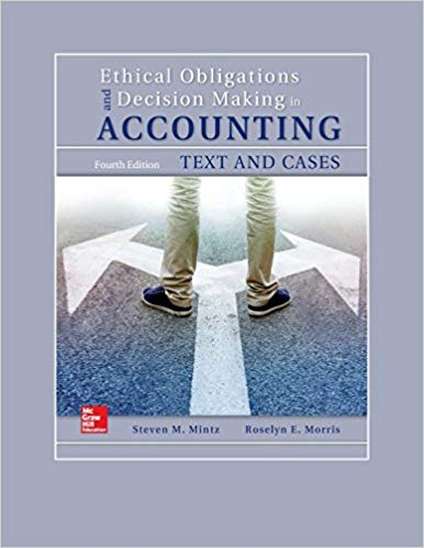 Test Bank for Ethical Obligations for Decision Making: Text and Cases 4th Edition
