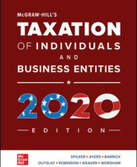 Solution Manual for McGraw-Hill's Taxation of Individuals and Business Entities 2020 Edition, 11th by Spilker
