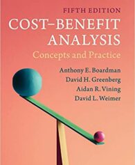 Solution Manual for Cost-Benefit Analysis: Concepts and Practice 5th Edition