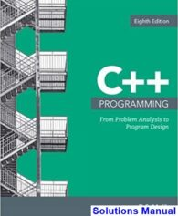 C++ Programming From Problem Analysis to Program Design 8th Edition Malik Solutions Manual