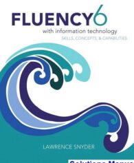 Fluency With Information Technology 6th Edition Lawrence Snyder Solutions Manual