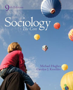 Test Bank For Sociology: The Core, 9 edition: Michael Hughes