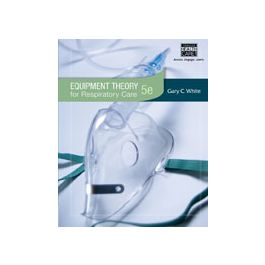 Test Bank for Equipment Theory for Respiratory Care 5th Edition by White