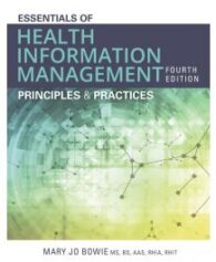 Test Bank for Essentials of Health Information Management 4th Edition by Bowie