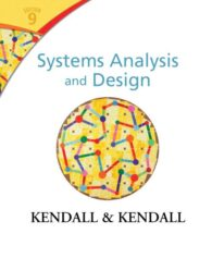 Solutions Manual for Systems Analysis and Design, 9/E 9th Edition Kenneth E. Kendall, Julie E. Kendall