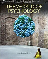 Test Bank for The World of Psychology, Eighth Canadian Edition