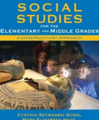Test Bank For Social Studies for the Elementary and Middle Grades: A Constructivist Approach, 4/E 4th Edition