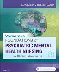 Test Bank for Varcarolis' Foundations of Psychiatric-Mental Health Nursing: A Clinical Approach 8th Edition