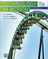 Test Bank for Technology In Action Complete (15th Edition) (What's New in Information Technology) 15th Edition