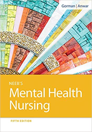Test Bank for Neeb's Mental Health Nursing 5th by Gorman