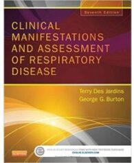 Test Bank for Clinical Manifestations and Assessment of Respiratory Disease 7th Edition by Des Jardins