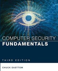 Test Bank For Computer Security Fundamentals (Pearson IT Cybersecurity Curriculum (ITCC)) 3rd Edition