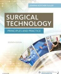 Test Bank for Surgical Technology Principles and Practice 7th by Fuller
