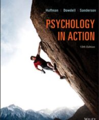 Test Bank for Psychology in Action 12th Edition Huffman ISBN: 111939483X, ISBN: 9781119394839
