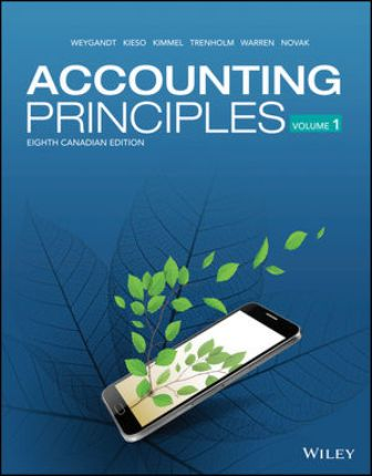 Test Bank for Accounting Principles Volume 1 8th Canadian Edition Weygandt ISBN: 1119502225, ISBN: 9781119502227