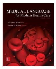 Test Bank for Medical Language for Modern Health Care 4th Edition By Allan