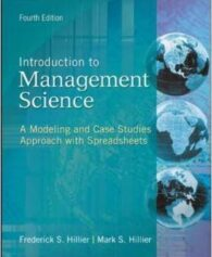 Test Bank For Introduction to Management Science: A Modeling and Case Studies Approach With Spreadsheets 4th edition by Frederick Hillier
