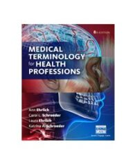 Test Bank for Medical Terminology for Health Professions 8th Edition by Ehrlich