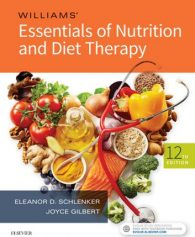 Solution Manual for Williams' Essentials of Nutrition and Diet Therapy 12th by Schlenker