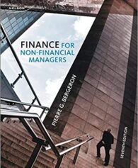 Solution Manual for Finance for Non-Financial Managers : Fourth Canadian Edition