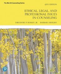 Test Bank for Ethical, Legal, and Professional Issues in Counseling, 6th Edition, Theodore P. Remley, ISBN-10: 0135183812, ISBN-13: 9780135183816