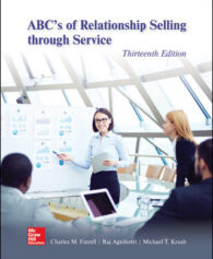 Test Bank for ABC's of Relationship Selling through Service 13th Edition, Charles Futrell, Raj Agnihotri, Mike Krush, ISBN 10: 1260169820, ISBN 13: 9781260169829