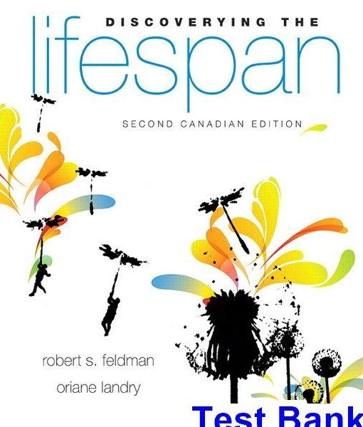 Discovering the Lifespan Canadian 2nd Edition Feldman Test Bank