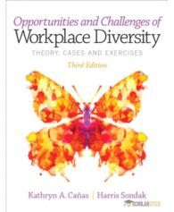 Solution Manual for Opportunities and Challenges of Workplace Diversity, 3/E 3rd Edition : 013295351X