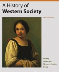 History of Western Society Value Edition 12th Edition McKay Test Bank