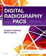 Test Bank for Digital Radiography and PACS 3rd Edition byCarter, ISBN: 9780323547581