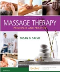 Test Bank for Massage Therapy Principles and Practice, 6th Edition, Susan Salvo, ISBN: 9780323597647, ISBN: 9780323581288, ISBN: 9780323597630, ISBN: 9780323597623