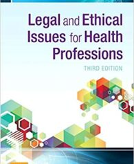 Test Bank for Legal and Ethical Issues for Health Professions 3rd Edition