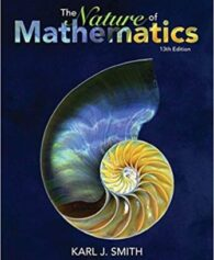 Test Bank for Nature of Mathematics, 13th Edition, Karl Smith, ISBN-10: 1133947255, ISBN-13: 9781133947257