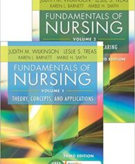 Test Bank for Fundamentals of Nursing, 3rd Edition, Judith M. Wilkinson, Leslie S. Treas, Karen L. Barnett, Mable H. Smith, ISBN-10: 0803640773, ISBN-13: 9780803640771