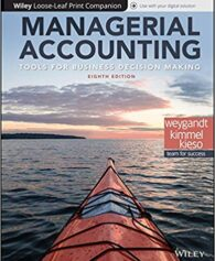 Solution Manual for Managerial Accounting Tools for Business Decision Making 8th Edition by Weygandt